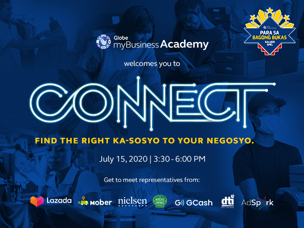 CONNECTwith investors, enablers, suppliers, and potential customers with Globe myBusiness Academy