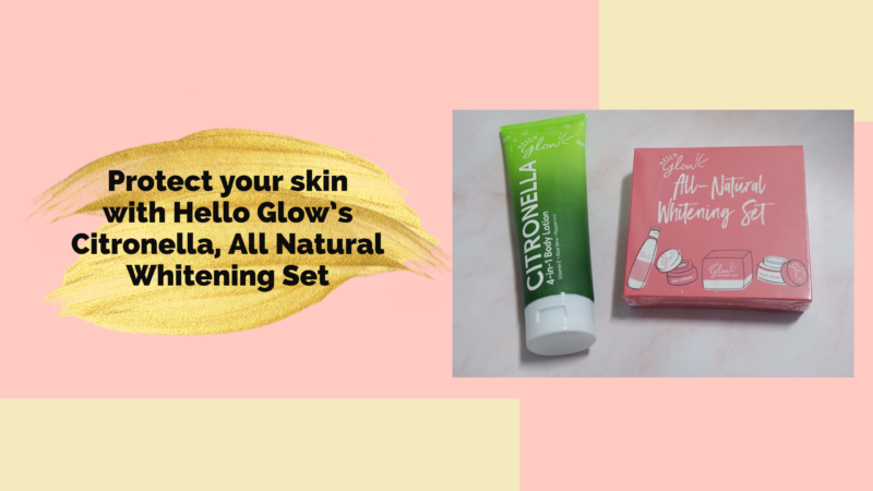Protect your skin with Hello Glow's Citronella, All Natural Whitening Set